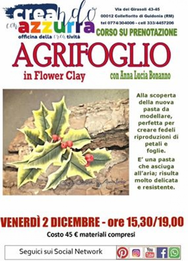 AGRIFOGLIO IN FLOWER CLAY